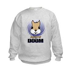Squirrel of Doom Kids Sweatshirt