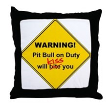 Pit Bull will KISS! Throw Pillow