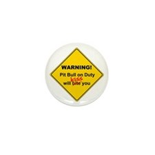 Pit Bull will KISS! Mini Button (10 pack)