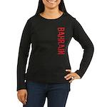 Bahrain Women's Long Sleeve Dark T-Shirt