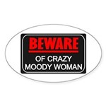 Scott Designs Beware of Crazy Women Oval Sticker