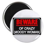 Scott Designs Beware of Crazy Women Magnet