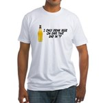I Only Drink On Days Fitted T-Shirt