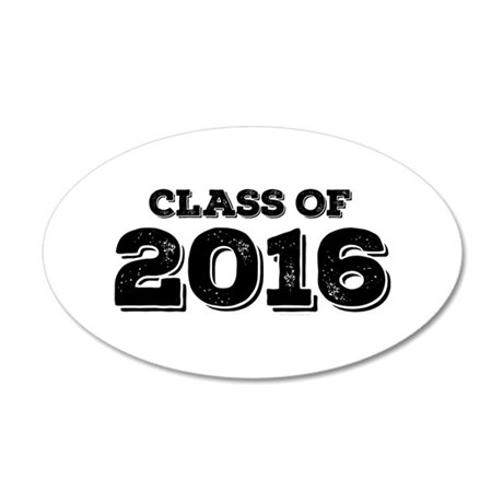 Class of 2016 35x21 Oval Wall Decal