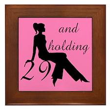 29 And Holding Framed Tile