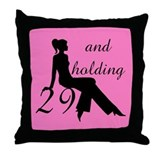 29 And Holding Throw Pillow