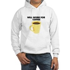 Will Work for Coffee Hoodie