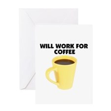 Will Work for Coffee Greeting Card