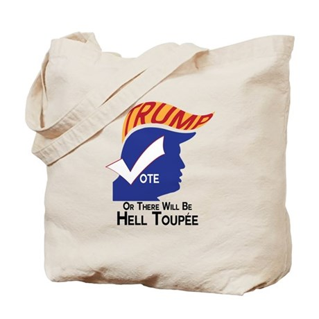 Vote Trump Hell Toupee Tote Bag