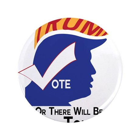"Vote Trump Hell Toupee 3.5"" Button (100 pack)"