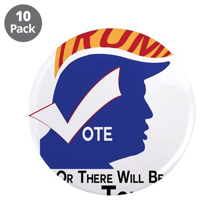 "Vote Trump Hell Toupee 3.5"" Button (10 pack)"