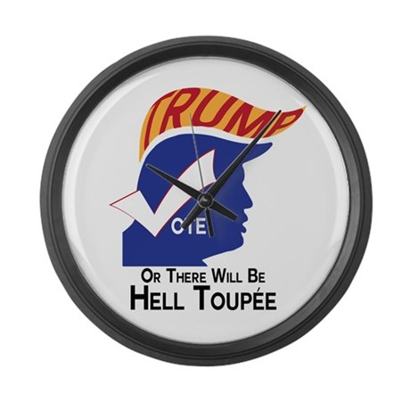 Vote Trump Hell Toupee Large Wall Clock