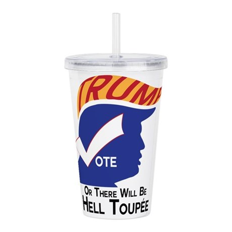 Vote Trump Hell Toupee Acrylic Double-wall Tumbler