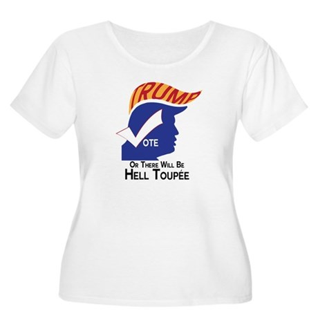 Vote Trump Hell Toupee Plus Size T-Shirt