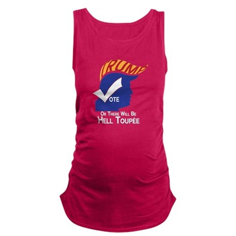 Funny Trump Hell Toupee Maternity Tank Top