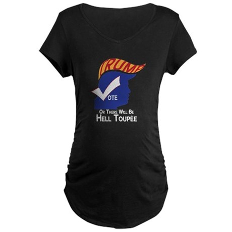 Funny Trump Hell Toupee Maternity T-Shirt