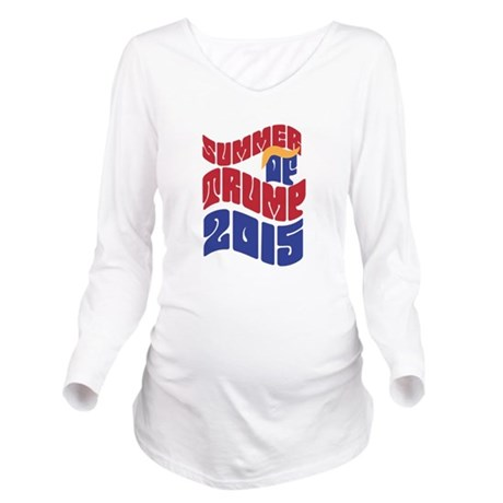 Summer of TRUMP 2015 Long Sleeve Maternity T-Shirt