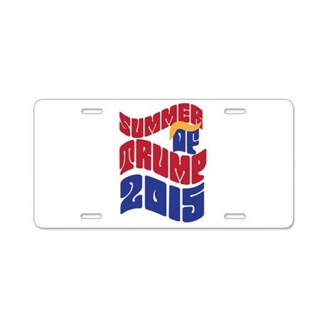 Summer of TRUMP 2015 Aluminum License Plate