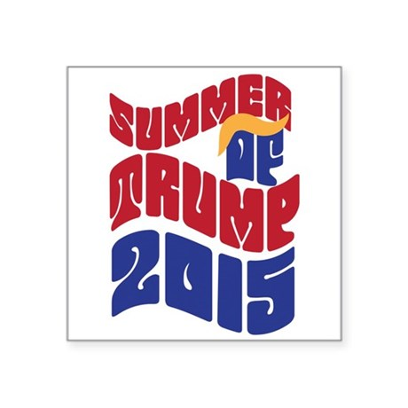 Summer of TRUMP 2015 Sticker