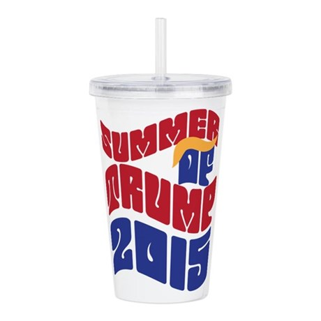 Summer of TRUMP 2015 Acrylic Double-wall Tumbler