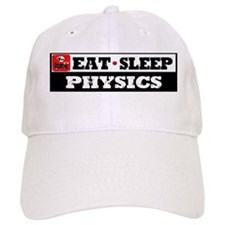 Eat Sleep Physics Baseball Cap