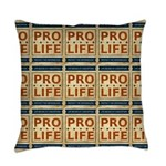 Pro Life Everyday Pillow