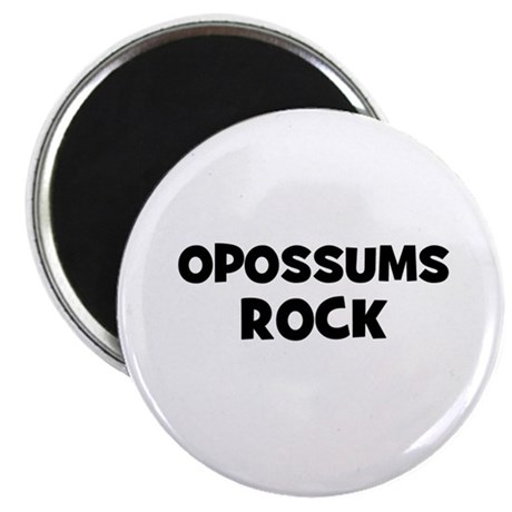 "opossums rock 2.25"" Magnet (10 pack)"