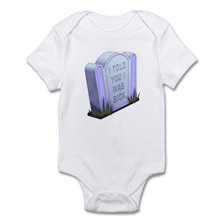 I Told You Infant Bodysuit