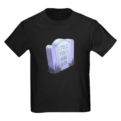I Told You Kids Dark T-Shirt