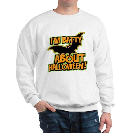 I'm Batty Halloween Sweatshirt