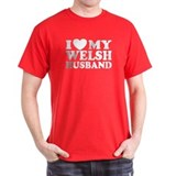 I Love My Welsh Husband T-Shirt