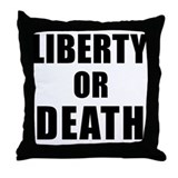 Liberty or Death Throw Pillow