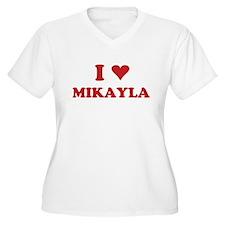 I LOVE MIKAYLA T-Shirt