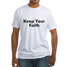 Keep Your Faith Shirt