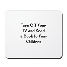 Turn Off Your TV and Read a B Mousepad