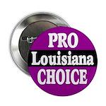 Louisiana Pro-Choice Button