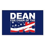 DEAN FOR CHAIR OF THE DNC Rectangle Decal
