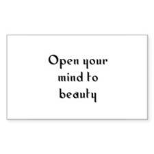 Open your mind to beauty Rectangle Decal