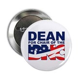 "DEAN FOR CHAIR OF THE DNC 2.25"" Button (10 pack)"