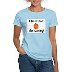 I Do It For The Candy! (pumpk Women's Light T-Shir