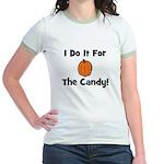I Do It For The Candy! (pumpk Jr. Ringer T-Shirt