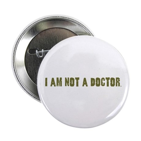 """Funny gifts for nurses 2.25"""" Button (100 pack)"""
