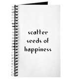 scatter seeds of happiness Journal