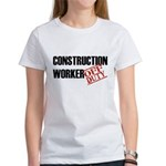 Off Duty Construction Worker Women's T-Shirt