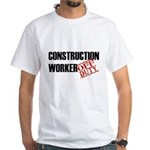 Off Duty Construction Worker White T-Shirt