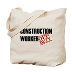 Off Duty Construction Worker Tote Bag
