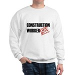 Off Duty Construction Worker Sweatshirt
