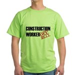 Off Duty Construction Worker Green T-Shirt