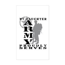 Daughter Proudly Serves 2 - ARMY Decal