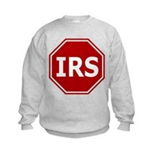 Stop The IRS Sweatshirt
